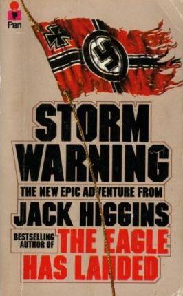 Storm Warning (1977) by Jack Higgins