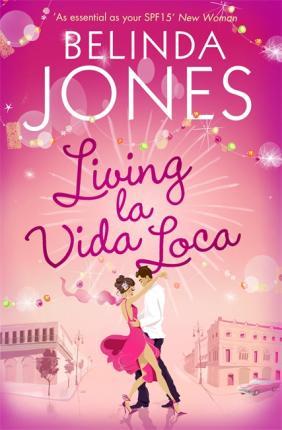 Living la Vida Loca by Belinda Jones