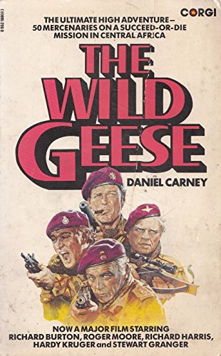 The Wild Geese (1982) by Daniel Carney