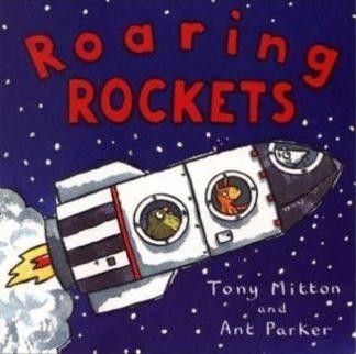 Roaring Rockets by Tony Mitton