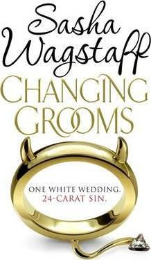 Changing Grooms by Sasha Wagstaff