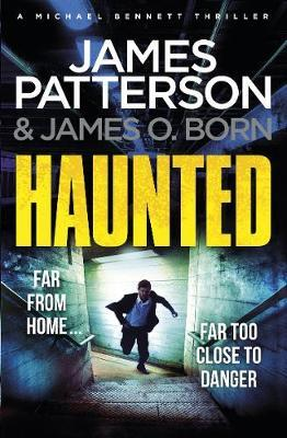 Haunted by James Patterson, James O. Born