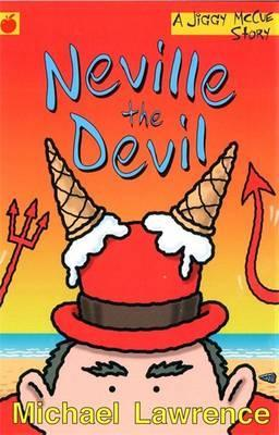 Neville the Devil by Michael Lawrence
