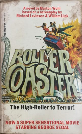 Rollercoaster (1977) by Burton Wohl