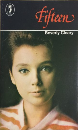 Fifteen (1979) by Beverly Cleary