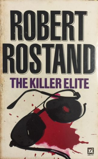 The Killer Elite (1981) by Robert Rostand