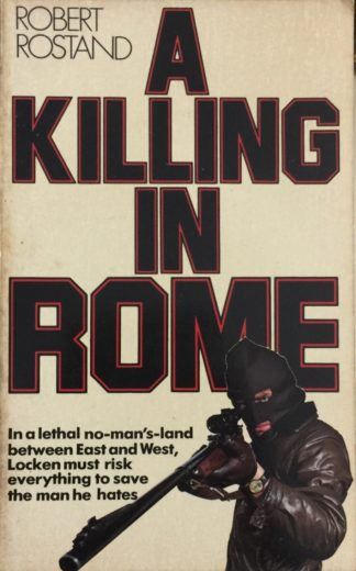 A Killing in Rome (1978) by Robert Rostand