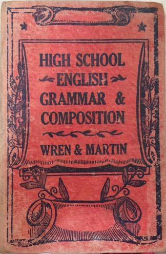 High School English Grammar & Composition (1963) by Wren & Martin