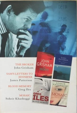 Select Editions: The Broker / Sam's Letters to Jennifer / Blood Memory / Mosaic by Greg Iles, James Patterson, John Grisham, Soheir Khashoggi