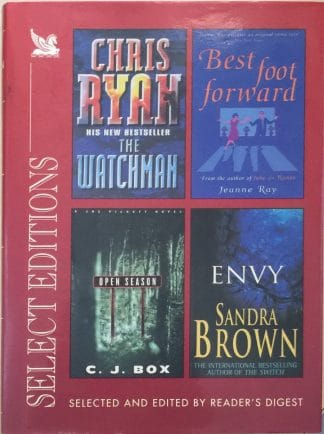 Select Editions: The Watchman / Best Foot Forward / Open Season / Envy by Chris Ryan, Sandra Brown, C. J. Box, Jeanne Ray