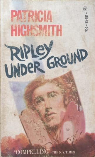 Ripley Under Ground (1972) by Patricia Highsmith