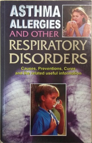 Asthma-Allergy & Other Respiratory Disorders by Rajeev Sharma