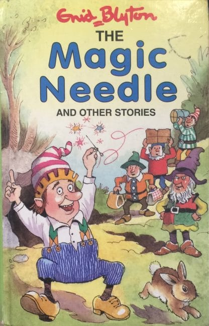 The Magic Needle And Other Stories by Enid Blyton