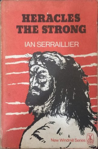 Heracles The Strong (1980) by Ian Serraillier
