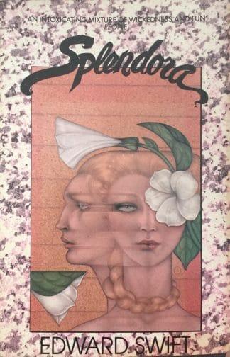 Splendora by Edward Swift