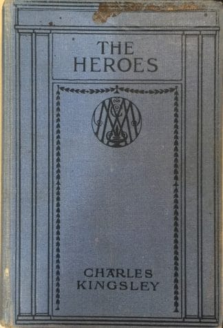 The Heroes or Greek Fairy Tales for My Children (1915) by Charles Kingsley