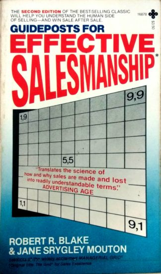 Guideposts for Effective Salesmanship by Robert R. Blake, Jane Srygley Mouton