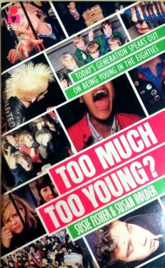 Too Much Too Young? by Susie Fisher, Susan Holder