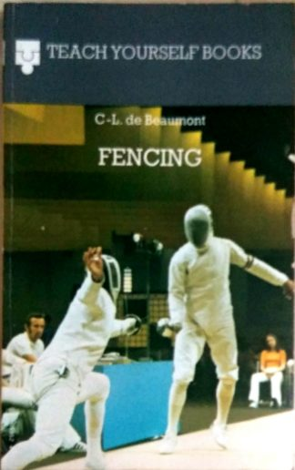 Fencing (Teach Yourself) by C-L. de Beaumont