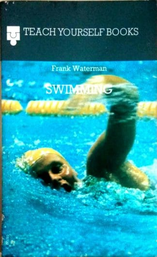 Swimming (Teach Yourself) by Frank Waterman
