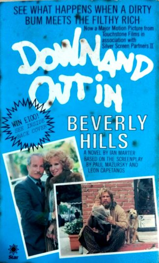 Down and Out in Beverly Hills by Ian Marter