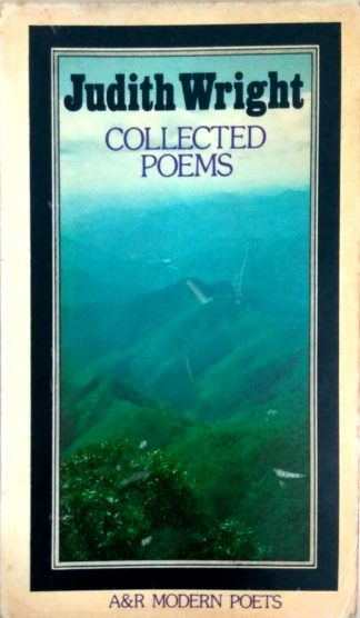 Collected Poems 1942-1970 (1977) by Judith Wright