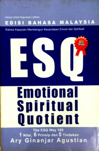ESQ Emotional Spiritual Quotient (Malay Version) by Ary Ginanjar Agustian