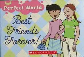 Perfect World: Best Friends Forever by Rosanne Golosi