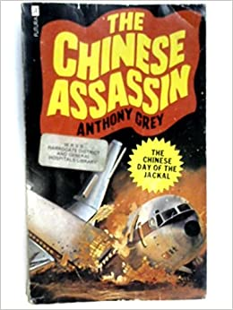 The Chinese Assassin (1979) by Anthony Grey