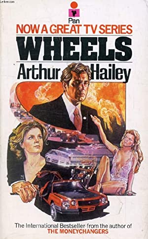 Wheels (1978) by Arthur Hailey