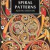 Celtic Design: Spiral Patterns by Aidan Meehan