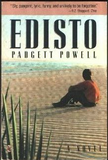 Edisto by Padgett Powell