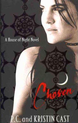 Chosen by Kristin Cast, P. C. Cast