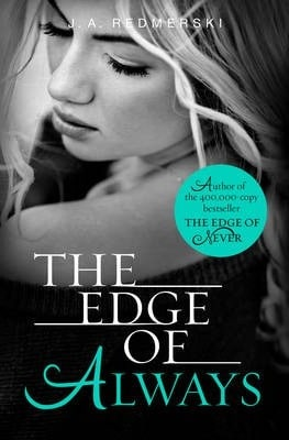 The Edge of Always by J. A. Redmerski