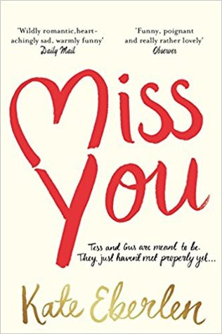 Miss You by Kate Eberlen