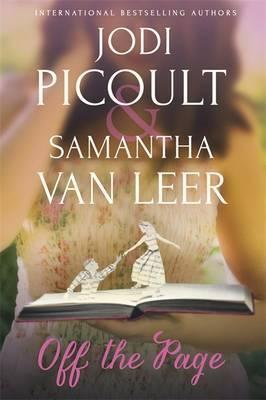 Off the Page by Jodi Picoult, Samantha Van Leer