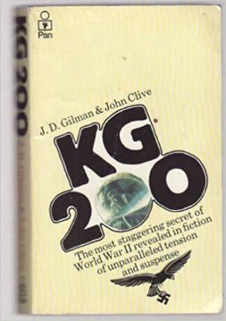 KG 200 by J. D. Gilman, John Clive