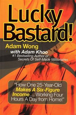 Lucky Bastard! by Adam Wong
