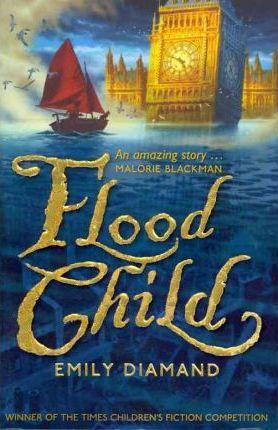 Flood Child by Emily Diamand