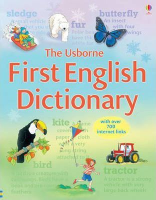 The Usborne First English Dictionary by Jane Bingham