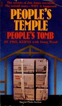 People's Temple, People's Tomb (1979) by Phil Kerns
