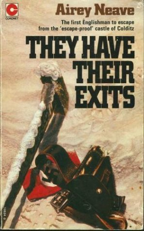 They Have Their Exits (1977) by Airey Neave