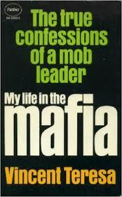 My Life In The Mafia (1977) by Vincent Teresa