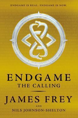 Endgame: The Calling by James Frey, Nils Johnson-Shelton