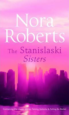 The Stanislaski Sisters by Nora Roberts