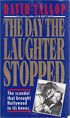 The Day the Laughter Stopped by David Yallop