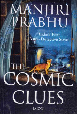 The Cosmic Clues by Manjiri Prabhu