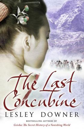 The Last Concubine by Lesley Downer