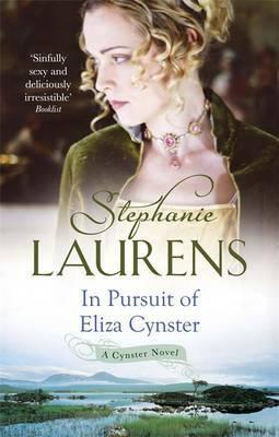 In Pursuit of Miss Eliza Cynster by Stephanie Laurens