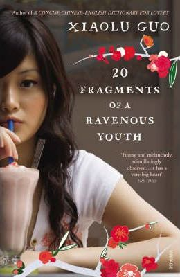 20 Fragments of a Ravenous Youth by XIAOLU GUO